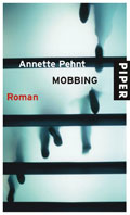 Post image for Annette Pehnt / Mobbing
