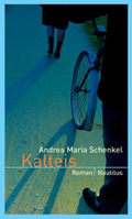 Post image for Andrea Maria Schenkel / Kalteis