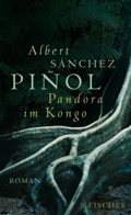 Post image for Albert Sanchez Pinol / Pandora im Kongo