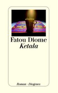 Post image for Fatou Diome / Ketala