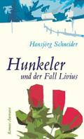 Thumbnail image for Hansjörg Schneider / Hunkeler und der Fall Livius