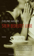Post image for Eveline Hasler / Stein bedeutet Liebe