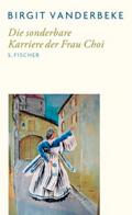 Post image for Birgit Vanderbeke / Die sonderbare Karriere der Frau Choi