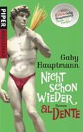Post image for Gaby Hauptmann / Nicht schon wieder al Dente