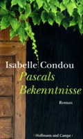 Post image for Isabelle Condou / Pascals Bekenntnisse