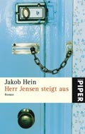 Post image for Jakob Hein / Herr Jensen steigt aus