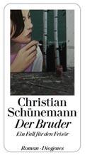 Post image for Christian Schünemann / Der Bruder (Ein Fall für den Frisör)