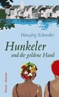 Thumbnail image for Hansjörg Schneider / Hunkeler und die goldene Hand