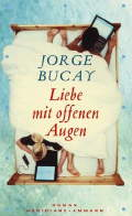 Post image for Jorge Bucay / Liebe mit offenen Augen