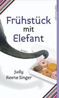 Thumbnail image for Judy Reene Singer / Frühstück mit Elefant
