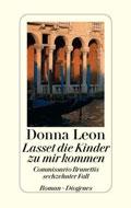 Thumbnail image for Donna Leon / Lasset die Kinder zu mir kommen