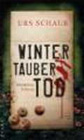 Post image for Urs Schaub / Wintertaubertod