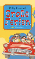 Post image for Polly Horvath / Grosse Ferien