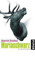 Post image for Heinrich Steinfest / Mariaschwarz