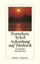 Thumbnail image for Esmahan Aykol / Scheidung auf Türkisch – Ein Fall für Kati Hirschel