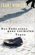 Post image for Franz Hohler / Das Ende eines ganz normalen Tages