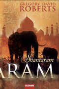 Post image for Gregory David Roberts / Shantaram