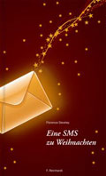 Post image for Florence Develey / Eine SMS zu Weihnachten