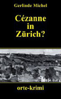 Post image for Gerlinde Michel / Cézanne in Zürich