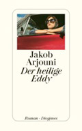 Post image for Jakob Arjouni / Der heilige Eddy