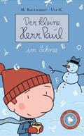 Post image for M. Baltscheit & Ulf K. / Der kleine Herr Paul im Schnee