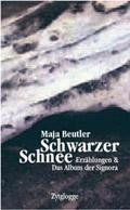 Post image for Maja Beutler / Schwarzer Schnee