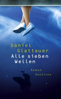 Post image for Daniel Glattauer / Alle sieben Wellen