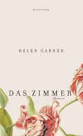 Post image for Helen Garner / Das Zimmer