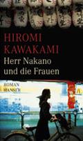 Post image for Hiromi Kawakami / Herr Nakano und die Frauen