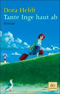 Thumbnail image for Dora Heldt / Tante Inge haut ab