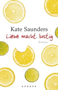 Post image for Kate Saunders / Liebe macht lustig