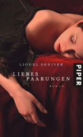 Thumbnail image for Lionel Shriver / Liebespaarungen