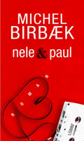 Post image for Michael Birbaek / Nele und Paul