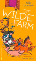 Thumbnail image for Silke Lambeck / Die wilde Farm