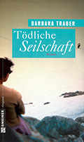 Post image for Barbara Traber / Tödliche Seilschaft
