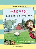 Post image for Frida Nilsson / Hedvig! Das erste Schuljahr