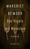 Thumbnail image for Margriet de Moor / Von Vögeln und Menschen