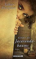 Thumbnail image for Sahar Delijani / Kinder des Jacarandabaums