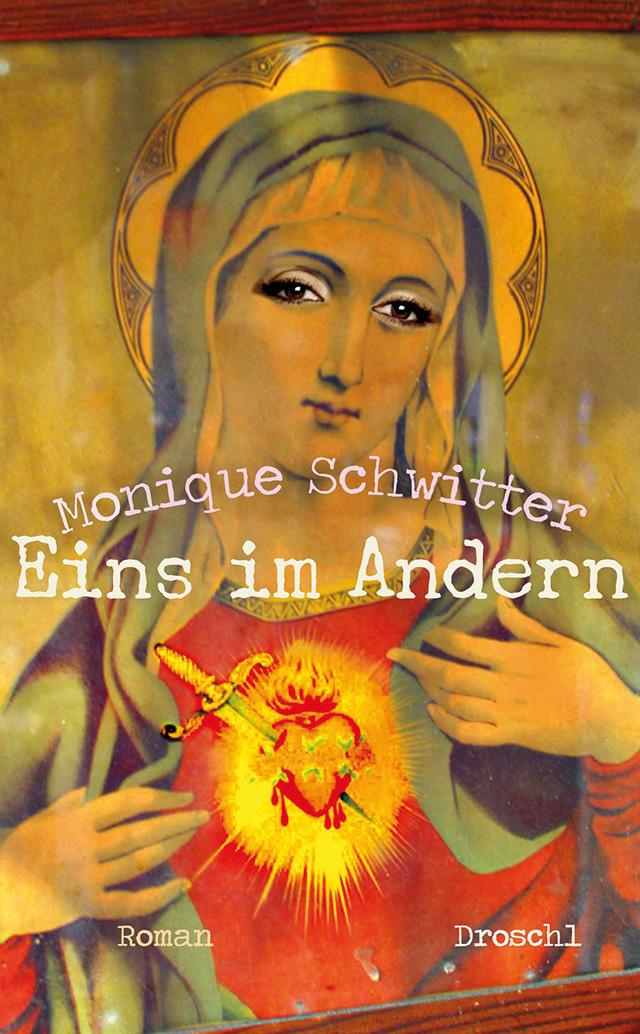 Monique Schwitter: Eins im Andern (Literaturverlag Droschl)