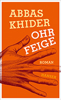 Post image for Abbas Khider / Die Ohrfeige