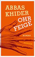 Thumbnail image for Abbas Khider / Die Ohrfeige