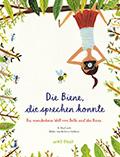 Thumbnail image for Al MacCuish, Rebecca Gibbon / Die Biene, die sprechen konnte