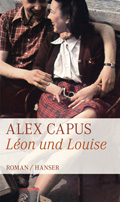 Post image for Alex Capus / Léon und Louise