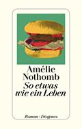 Thumbnail image for Amélie Nothomb / So etwas wie ein Leben