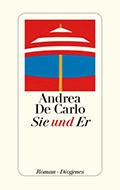 Post image for Andrea De Carlo / Sie und Er