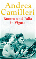 Post image for Andrea Camilleri / Romeo und Julia in Vigata