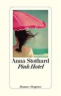 Thumbnail image for Anna Stothard / Pink Hotel