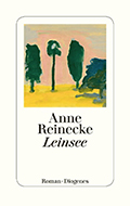 Post image for Anne Reinecke / Leinsee