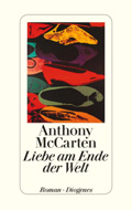 Post image for Anthony McCarten / Liebe am Ende der Welt