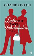 Thumbnail image for Antoine Laurain / Liebe mit zwei Unbekannten